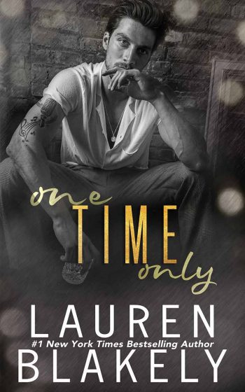 67kb_ebook-ONE-TIME-ONLY_LAUREN_BLAKELY